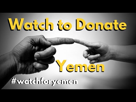 Watch To Donate Yemen - Donate with no Money Yemen #SafeYemen