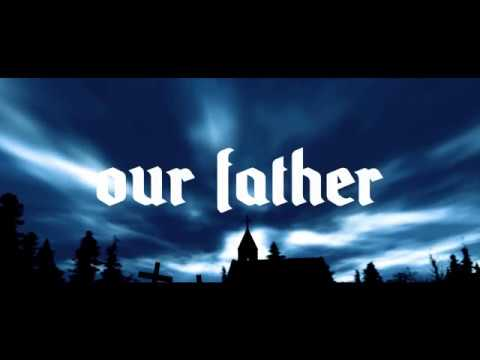 Our Father Music Video -John J