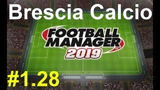 🔴Football manager 2019_ Brescia Calcio.Serie A⚽ Версия #1.28