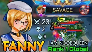 SAVAGE!! Noobqueen Fanny 23 Kills Shutdown all The Enemy - Top 1 Global Fanny I AM NOOBQUEEN - MLBB