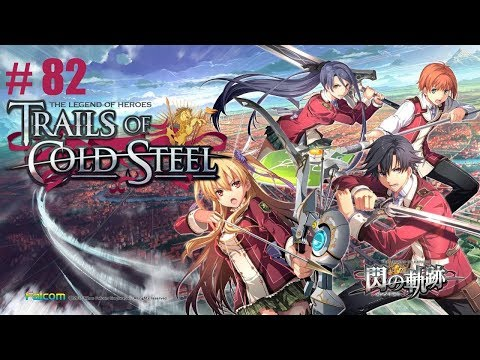Let's play - TloH: Trails of Cold Steel #082 (An Interest in Gardening)