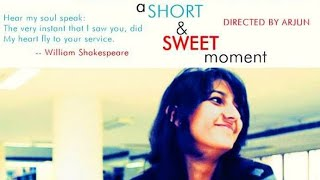 A Short and Sweet Moment -Romantic Comedy Short Film- Rammohan, Himani - A FILM BY ARJUN