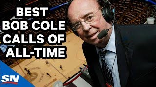 The Best Bob Cole Calls of All-Time