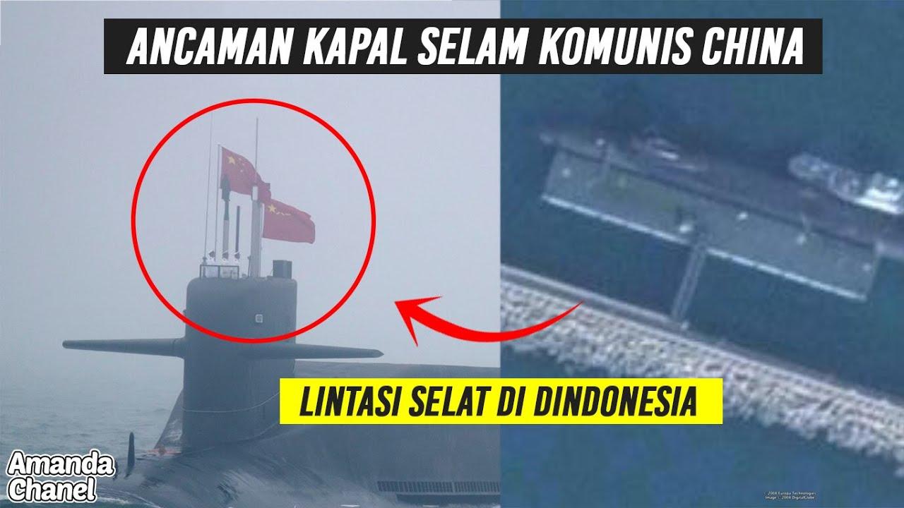 TNI Siaga Penuh,,!! Kapal Selam Nuklir china Bakal Lewati Selat Lombok - As Peringatkan Indonesia