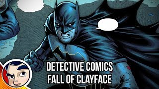 "Batman Detective Comics ""The Fall of Clayface"" - Rebirth Complete Story"
