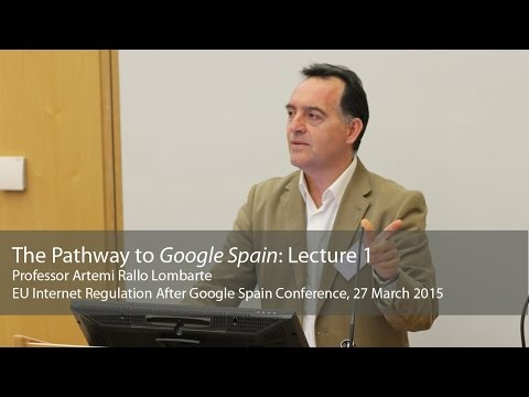 The Pathway to Google Spain: Artemi Lombarte