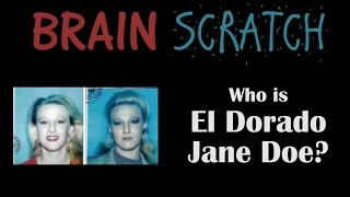BrainScratch: Who is El Dorado Jane Doe?