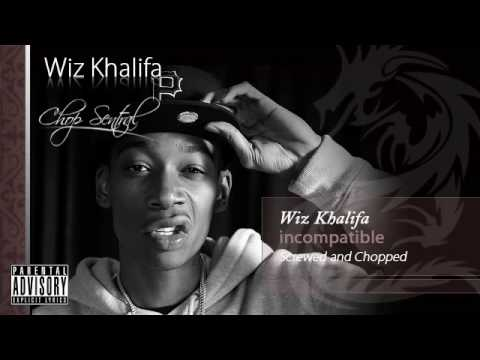 Incompatible - Wiz Khalifa (Screwed and Chopped)