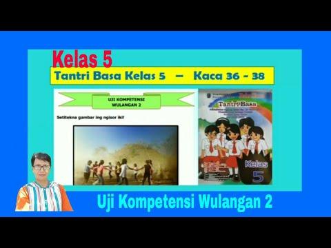 Uji Kompetensi Wulangan 2 Tantri Basa Kelas 5 Hal 36 38 Basa Jawa Youtube