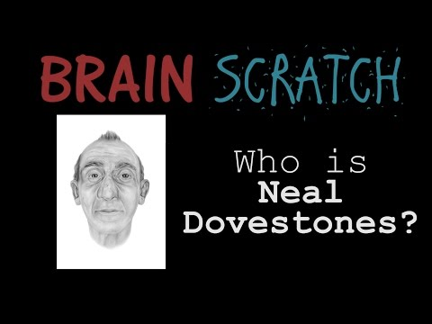 BrainScratch: Who Is Neal Dovestones?