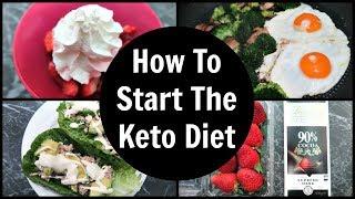 Full Day Of Eating Keto + How To Start The Ketogenic Diet