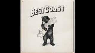 Why I Cry - Best Coast NEW ALBUM
