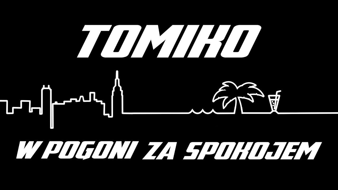 Tomiko - W pogoni za spokojem (prod. Zbylu)