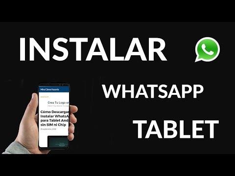 Cómo Descargar e Instalar WhatsApp para Tablet Android sin Tarjeta SIM