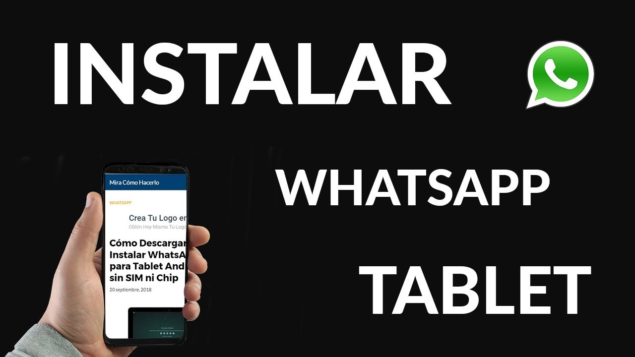 instalar whatsapp en tablet android sin chip