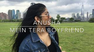 Main Tera Boyfriend | Raabta | Anusha Dance Choreography | Sushant Singh Rajput, Kriti Sanon