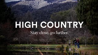 High Country | Stay close, go further.