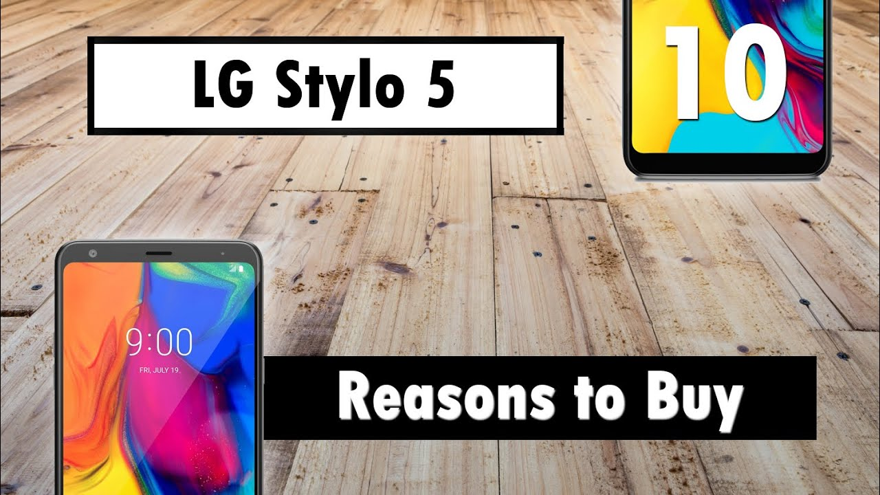 10 Reasons to Buy the LG Stylo 5! Features