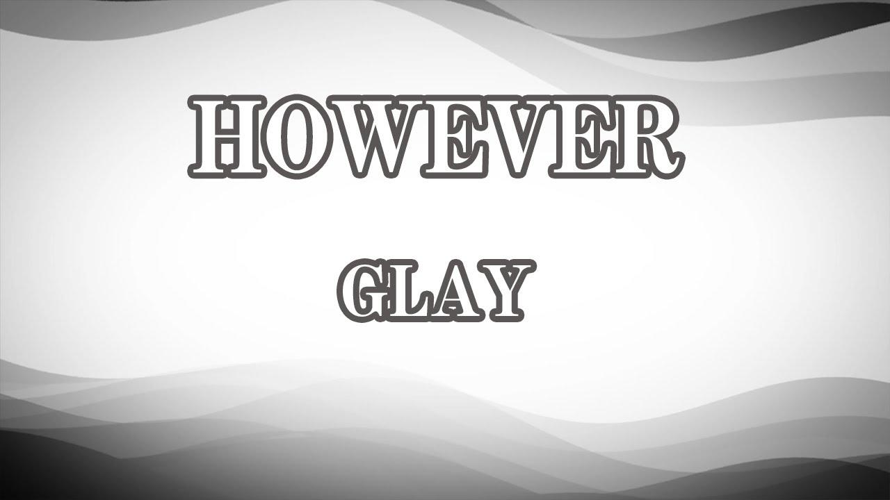 【生音風カラオケ】HOWEVER - GLAY【オフボーカル】