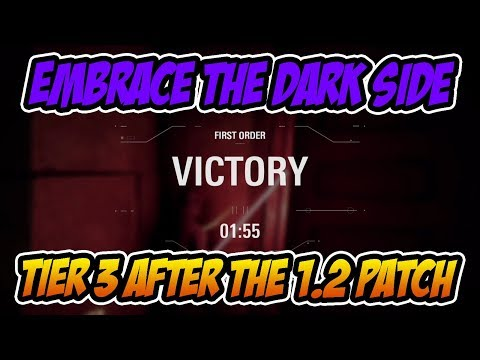 Embrace The Darkside   Tier 3 SOLO after 12 Patch STAR WARS BATTLEFRONT 2