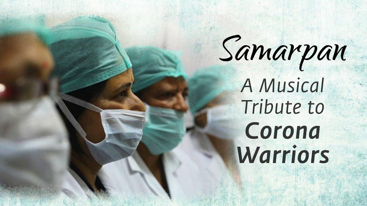 Samarpan Thank You Helpers Musical Tribute To The Corona Warriors Sounds Of Isha