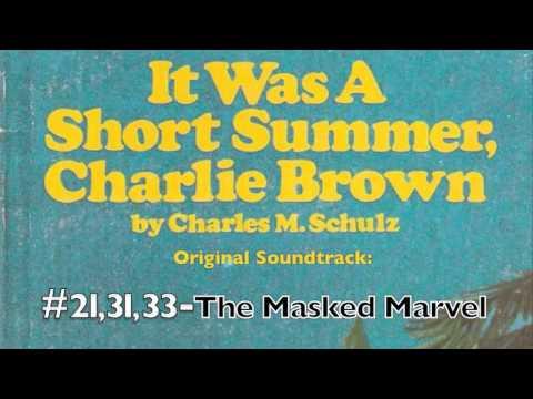 It Was A Short Summer - The Masked Marvel - Lost soundtracks