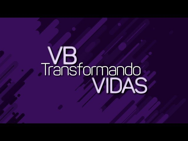 Inscreva-se! VB Transformando Vidas 2019
