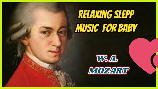 Relaxing Sleep Music For Baby W  A Mozart