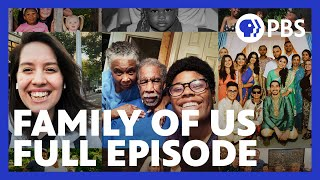 PBS American Portrait | Family of Us | Full Episode | PBS