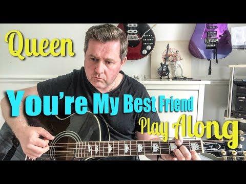 Queen You're My Best Friend - Guitar Play Along (Chords)