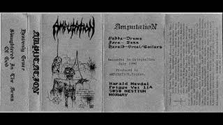 amputation -  slaughtered in the arms of god (demo 1990)