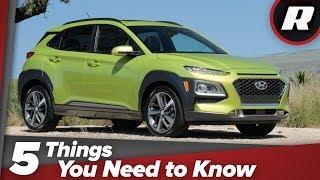 2018 Hyundai Kona: 5 things you need to know