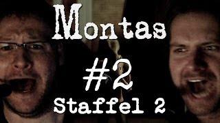 MONTAS  - Staffel 2 - #2 - Übern Dachfirst, Schritt und Tritt