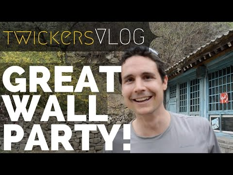 Beijing Life: Great Wall Party // Twickers Vlog