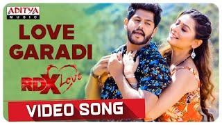 Love Garadi Video Song || RDXLove Songs || Payal Rajput, Tejus Kancherla || Radhan