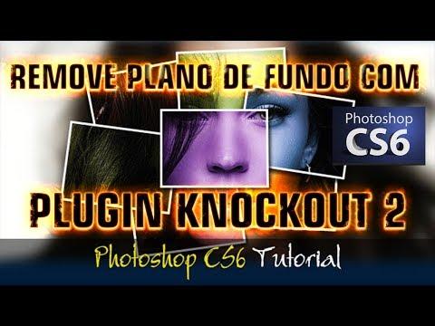 PHOTOSHOP-CS6 REMOVER PLANO DE FUNDO PLUGIN KNOCKOUT 2