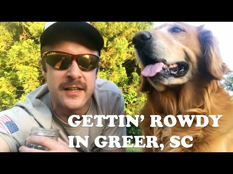 Gettin' Rowdy Y'all in Greer, South Carolina