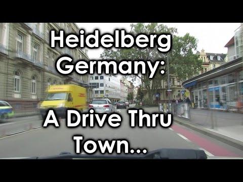 Heidelberg, Germany: A Drive Thru a Town in Deutschland