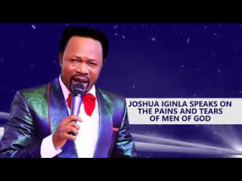 Download THE PAINS AND TEARS OF MEN OF GOD. JOSHUA IGINLA