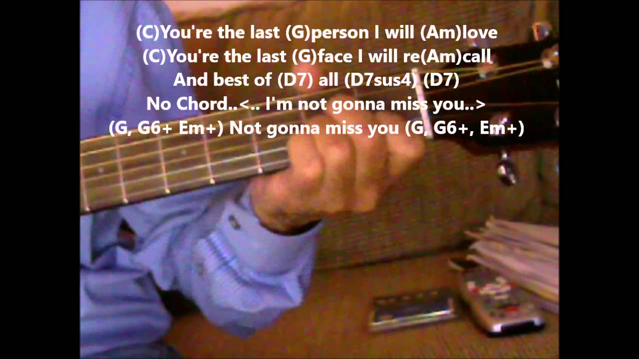 Im Not Gonna Miss You By Glenn Campbell Practice Video With Chords And Lyrics