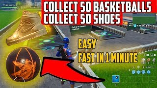 Collect 50 Shoes Collect 50 Basketballs And 100 Coins FAST & EASY (Fortnite Challenges)