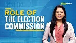 Explained   What's the role of the Election Commission?   Election Commission of India