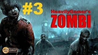 ZOMBI 2015 Gameplay Walkthrough (PC) Part 3:Outside Buckingham Palace/Zombie With Helmet?