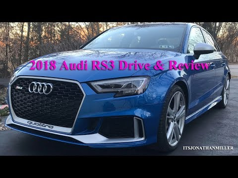 Full In-Depth Drive and Review of the 2018 Audi RS3 in Ara Blue