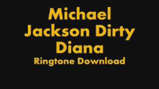 Dirty Diana Free Ringtone