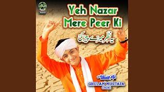Yeh Nazar Mere Peer Ki