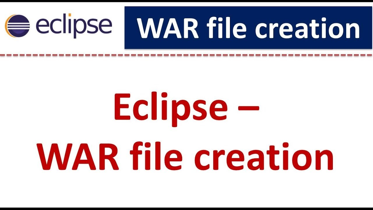 Eclipse - WAR file creation