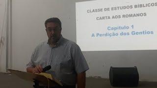 Estudo De Romanos 08/05/2018 - Cap 1 - Pr. Mário Jr.