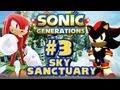 Sonic Generations PC - (1080p) Part 3 - Sky Sanctuary Zone