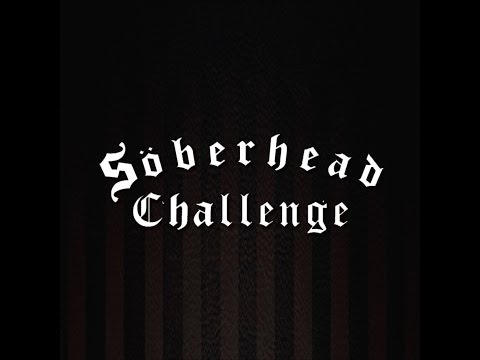 the-soberhead-challenge-organizers'-acceptance-video---watch-this-to-see-how-to-do-the-challenge!